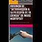 """RESUMEN DE """"INTRODUCCIÓN A LA FILOSOFÍA DE LA CIENCIA"""" DE MARX WARTOFSKY: COLECCIÓN RESÚMENES UNIVERSITARIOS Nº 738"""