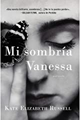 My Dark Vanessa \ Mi sombría Vanessa (Spanish edition) Kindle Edition