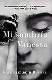 My Dark Vanessa \ Mi sombría Vanessa (Spanish edition)