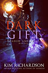 Dark Gift (Shadow and Light Book 4) Kindle Edition
