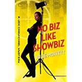 No Biz Like Showbiz (A Lexi Carmichael Mystery Book 4)