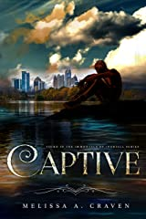 Captive: Immortals of Indriell (Book 3) Kindle Edition