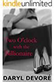 Two O'clock with the Billionaire