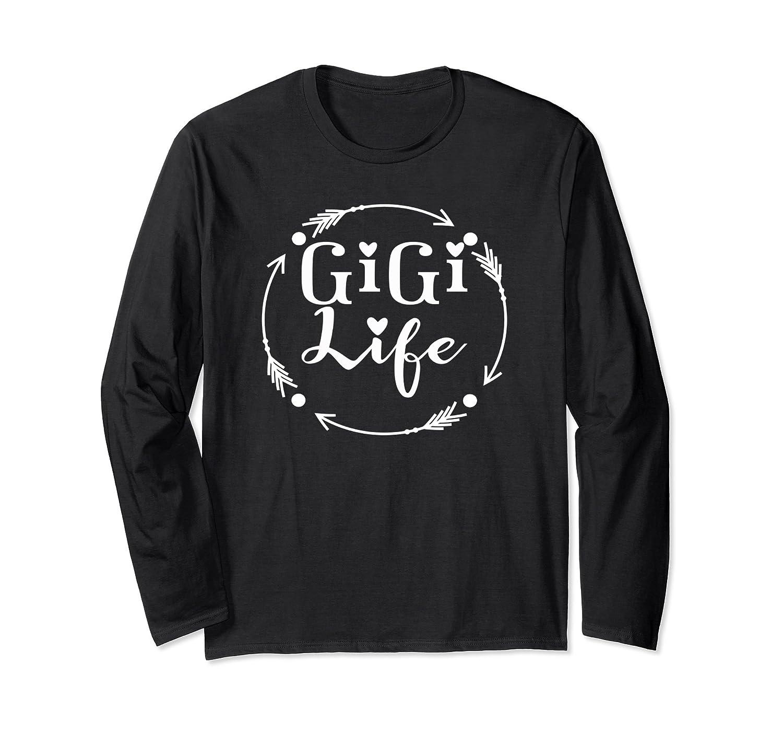 Gigi Life Tshirt Gift Mothers Day Birthday Grandma-Awarplus