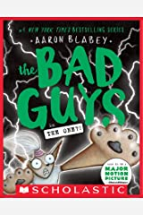 The Bad Guys in The One?! (The Bad Guys #12) Kindle Edition