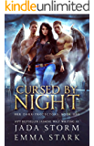 Cursed by Night: A Why Choose Urban Fantasy Romance (Her Dark Protectors Book 1)