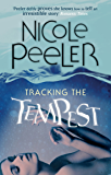 Tracking The Tempest: Book 2 in the Jane True series