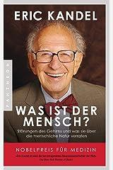 Was ist der Mensch?: Störungen des Gehirns und was sie über die menschliche Natur verraten (German Edition) Kindle Edition