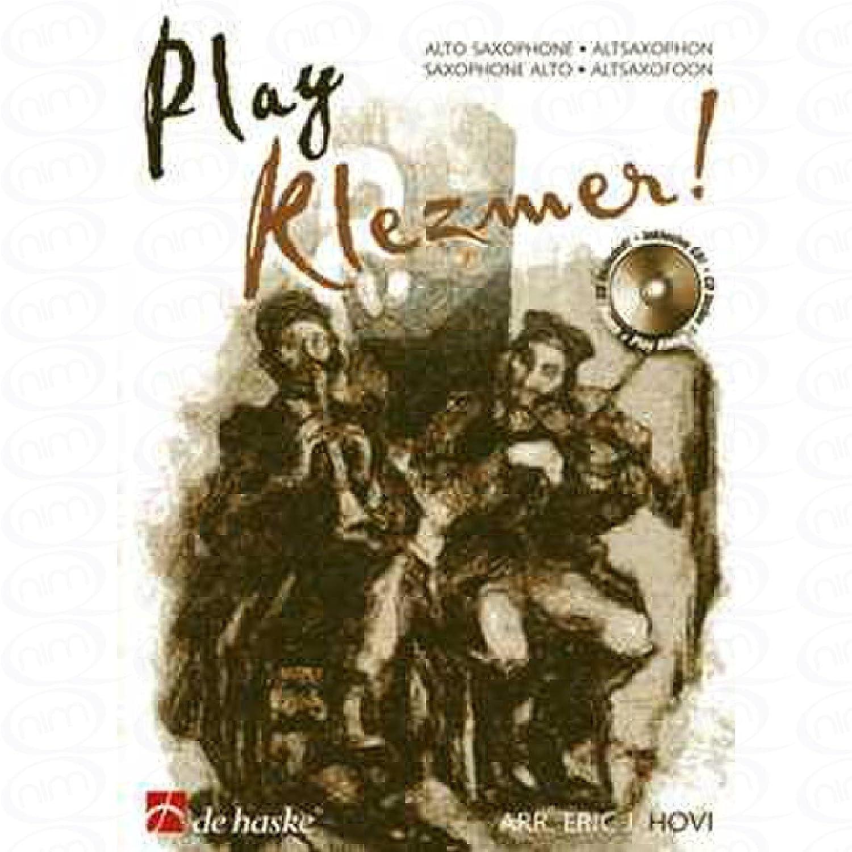 Play KLEZMER–arrangés pour saxophone alto–avec CD [Notes/sheetm usic]