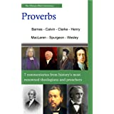 The Ultimate Commentary On Proverbs: A Collective Wisdom On The Bible