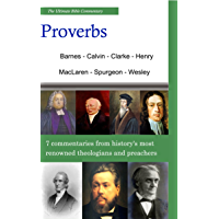 The Ultimate Commentary On Proverbs: A Collective Wisdom On The Bible (English Edition)