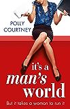 It's A Man's World