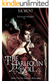 The Harlequin Doll (The Harlequin Bros Legacy Book 1)
