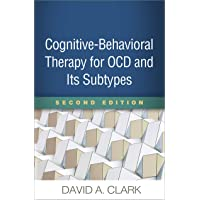 Cognitive-Behavioral Therapy for OCD and Its Subtypes 2ed