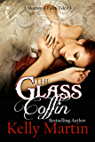 The Glass Coffin (A Shattered Fairy Tale Book 3)