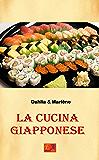 La Cucina Giapponese (Cucina Etnica Vol. 7)
