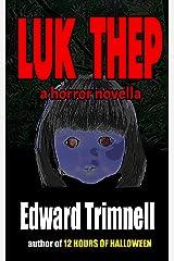 Luk Thep: a horror novella Kindle Edition