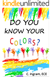 Do You Know Your Colors?: Baby to Toddlers