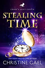 Stealing Time: A Paranormal Women's Fiction Novel (Crow's Feet Coven Book 3) Kindle Edition