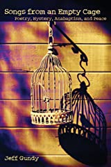 Songs from an Empty Cage: Poetry, Mystery, Anabaptism, and Peace (C. Henry Smith) Paperback