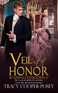 Veil of Honor (Scandalous Scions Book 6)