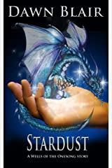 Stardust: A Wells of the Onesong story Kindle Edition
