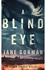 A Blind Eye: Book 1 in the Adam Kaminski Mystery Series Kindle Edition