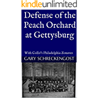 Defense of the Peach Orchard  at Gettysburg: With Collis's Philadelphia Zouaves