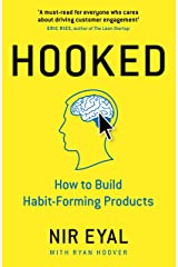 Hooked: How to Build Habit-Forming Products Kindle Edition