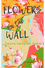 Flowers on the Wall Kindle Edition