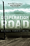 Desperation Road: A compelling literary crime novel