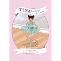 Tina Searches for Her Dream (Tina: Medium Skin Tone) (Nancy's Feel Good Fables)