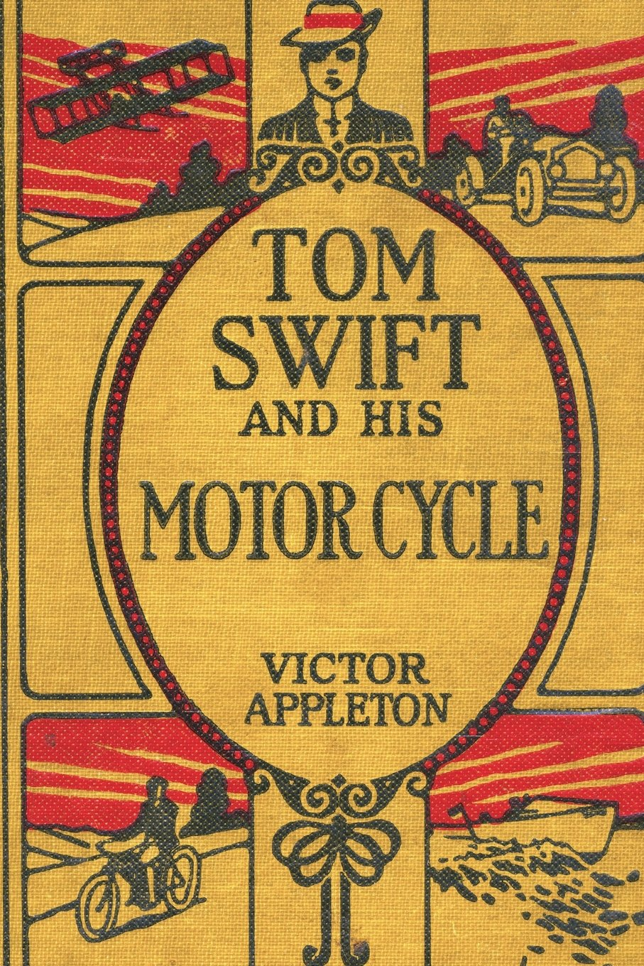Read Online Tom Swift and His Motor-Cycle: or, Fun and Adventures on the Road (Volume 1) ebook