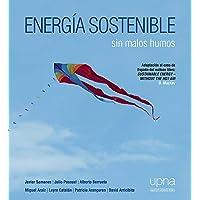 Energía Sostenible Sin Malos Humos