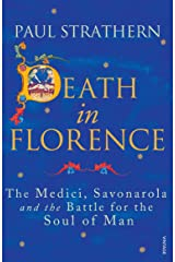 Death in Florence: The Medici, Savonarola and the Battle for the Soul of Man Paperback