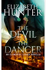 The Devil and the Dancer: A Paranormal Romance Novella (Elemental Legacy Novellas Book 4) Kindle Edition