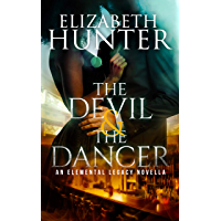 The Devil and the Dancer: An Elemental Legacy Novella