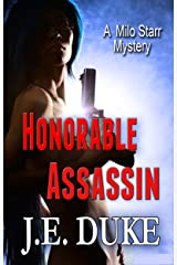 Honorable Assassin: A Milo Starr Mystery (Milo Star Mysteries Book 2) Kindle Edition