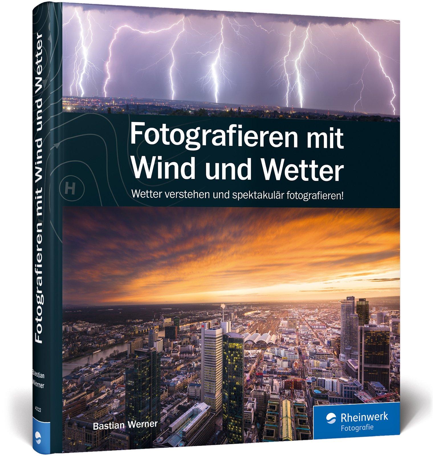 Fotografieren Mit Wind Und Wetter Wetter Verstehen Und Spektakular