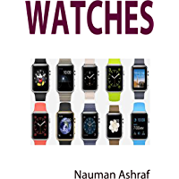 Watches: Guide about different types of watches