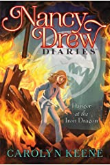 Danger at the Iron Dragon (Nancy Drew Diaries Book 21) Kindle Edition