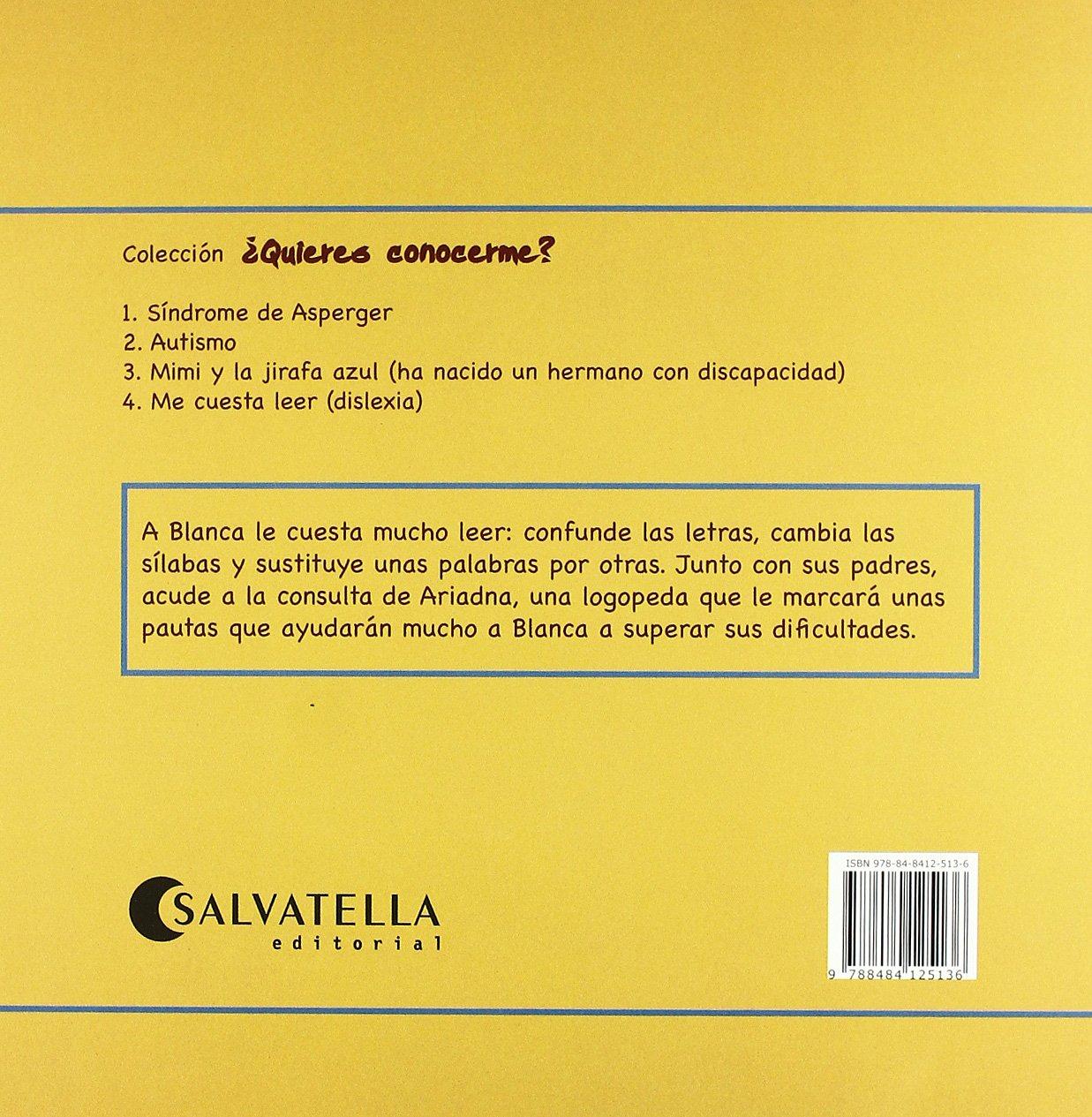 Dislexia Me Cuesta Leer Quieres Conocerme 4 Amazon Com Mx Libros