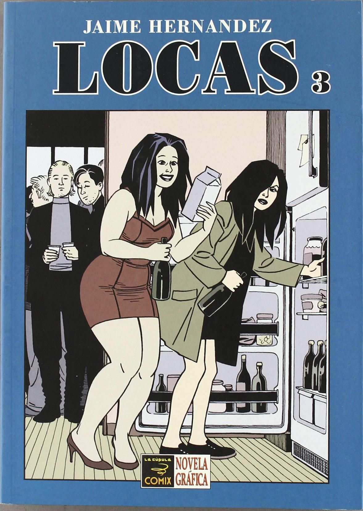 Locas 3 / Madwoman 3 (Spanish Edition)