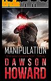 Manipulation (Wade Ross Book 2)