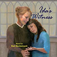 Ida's Witness: The True Story of an Immigrant Girl (Young American Immigrants) (Volume 1)
