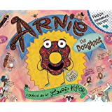 Arnie, the Doughnut (The Adventures of Arnie the Doughnut, 1)