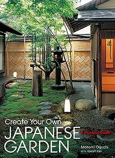 create your own japanese garden a practical guide - Japanese Garden