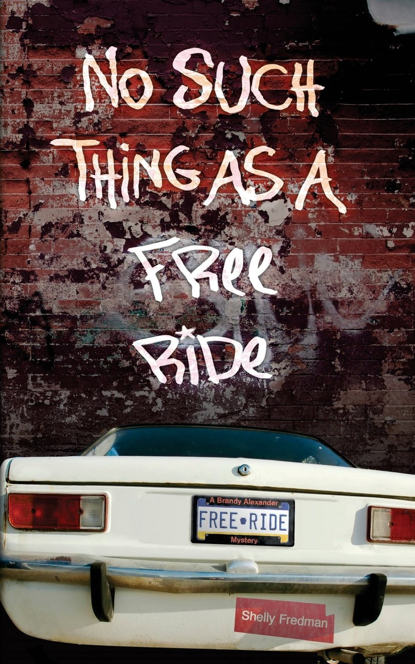 No Such Things as a Free Ride (The Brandy Alexander Mysteries) (Volume 4) ebook
