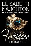 Forbidden (House of Sin Book 1) (English Edition)