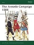 The Armada Campaign, 1588 (Osprey: Elite Series, No. 15)